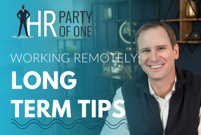 Working Remotely: Long Term Tips