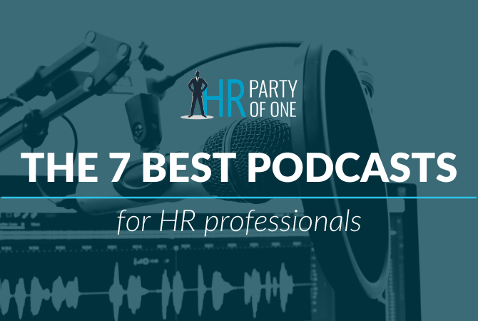 The 7 Best HR Podcasts for Human Resources Professionals