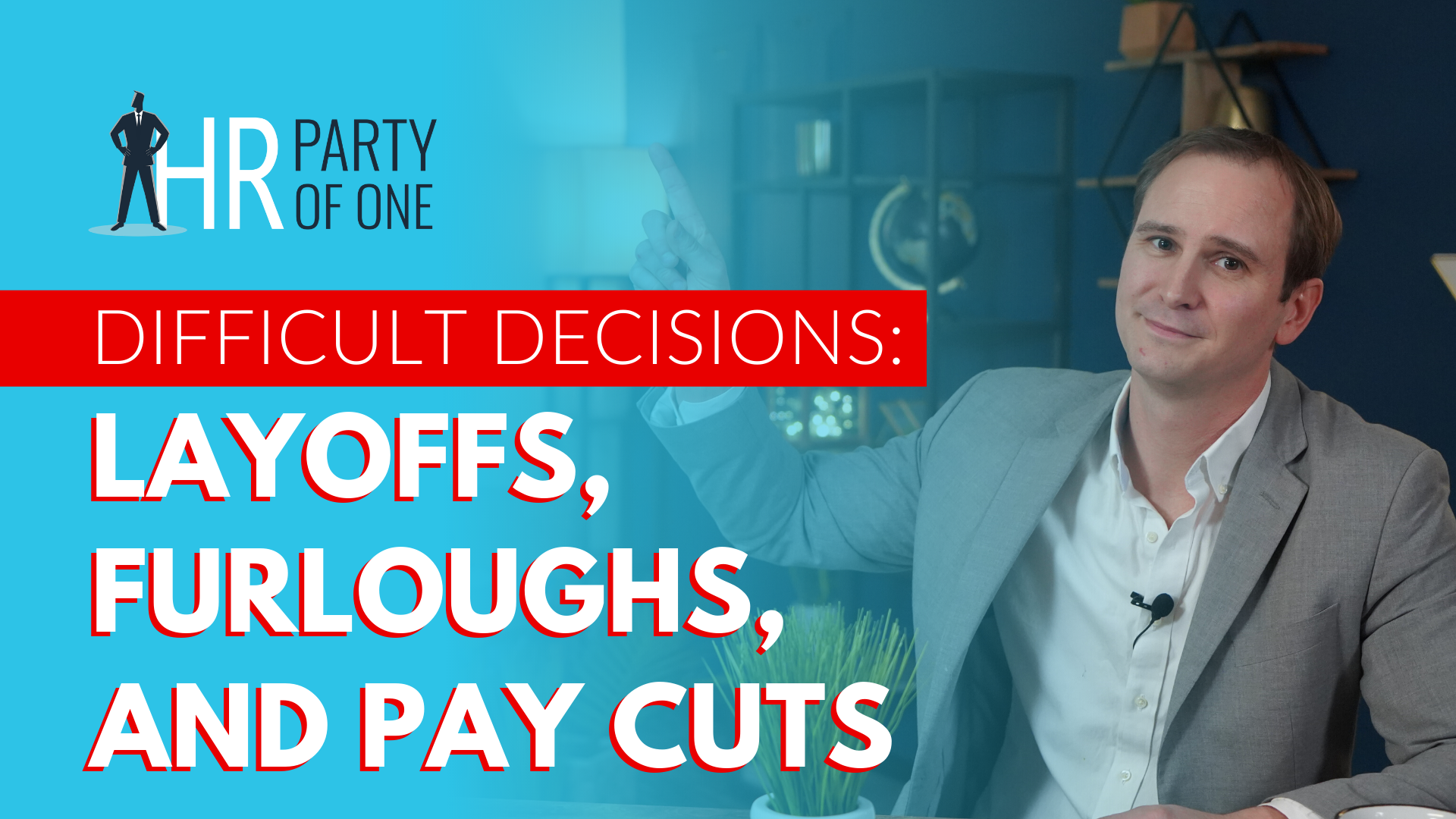 Difficult Decisions: How to Implement a Fair Pay Cut