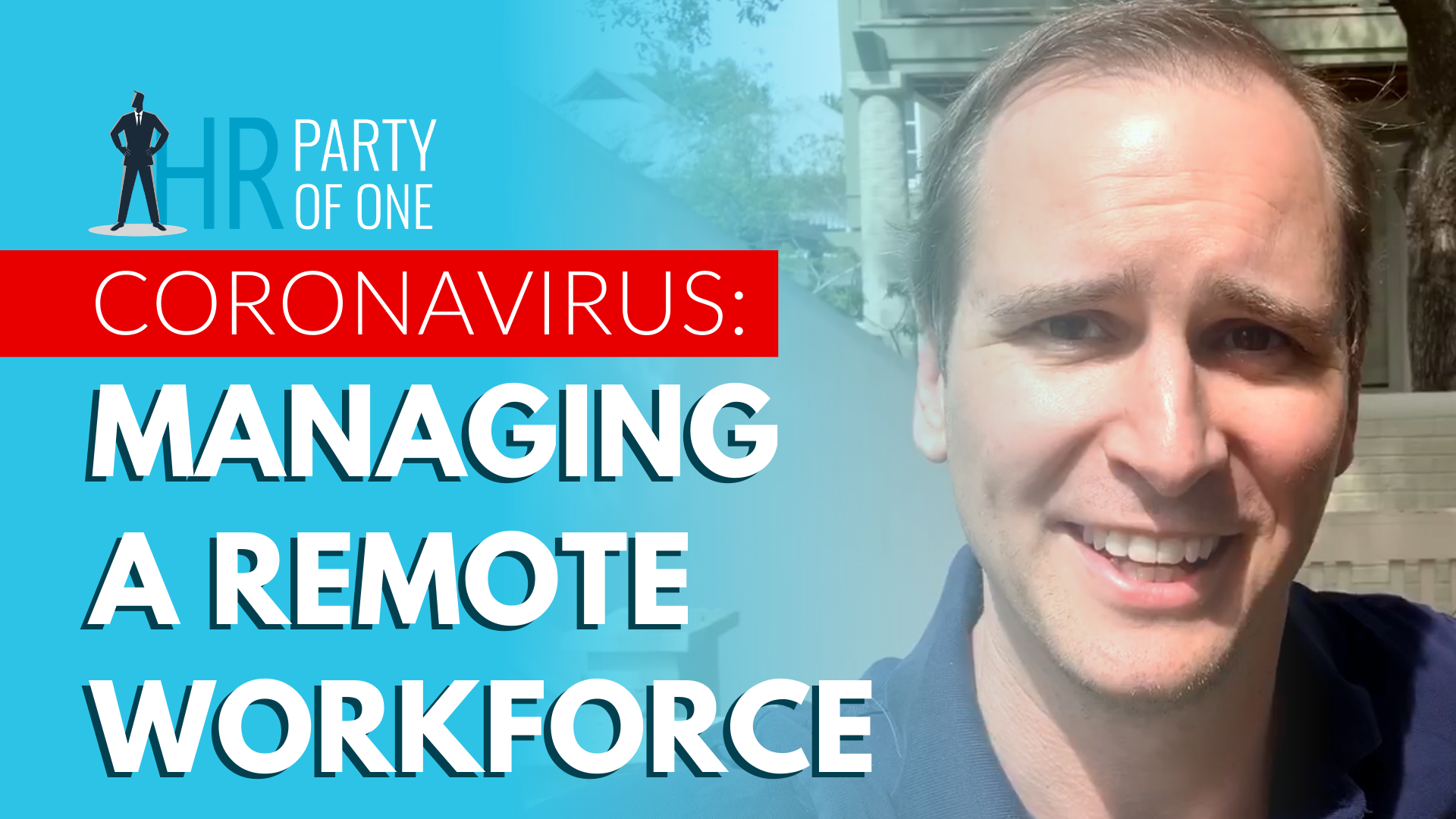Coronavirus: Managing a Remote Workforce
