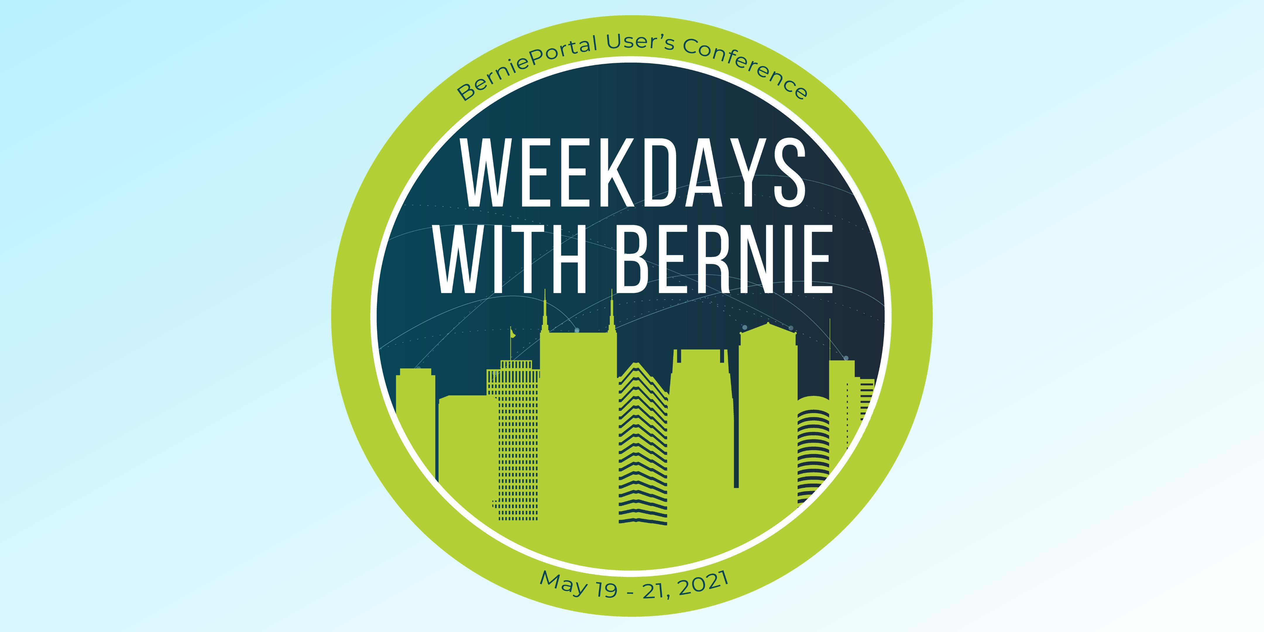 Key Takeaways from Weekdays with Bernie 2021